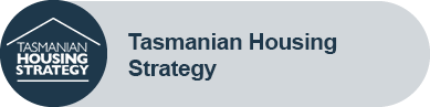 Icon of a house and text - Tasmanian Housing Strategy
